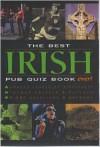 The Best Irish Pub Quiz Book Ever! - Roy Preston, Sue Preston