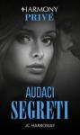 Audaci segreti - Jc Harroway