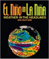 El Nino and La Nina: Weather in the Headlines - April Pulley Sayre