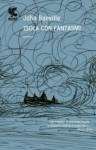 Isola con fantasmi - John Banville, Irene Abigail Piccinini