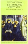 L'istruzione Cristiana - Augustine of Hippo