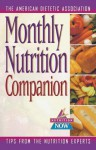 Monthly Nutrition Companion: 31 Days to a Healthier Lifestyle - American Dietetic Association