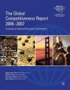 The Global Competitiveness Report 2006-2007 - Xavier Sala i Martín, Michael E. Porter, Klaus Schwab, Augusto Lopez-Claros