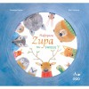 Najlepsza zupa na świecie - Beata Haniec , Mar Ferrero, Susann Isern