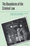 The Boundaries of the Criminal Law - R.A. Duff, Lindsay L. Farmer, S.E. Marshall, Massimo M. Renzo, Victor V. Tadros