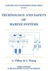 Technology and Safety of Marine Systems - A Pillay, Jun Wang