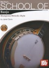 Mel Bay's School of Banjo: Bluegrass Melodic Style [With 2 CDs] - Janet Davis