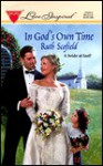 In God's Own Time - Ruth Scofield