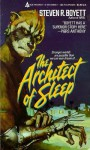 The Architect of Sleep - Steven R. Boyett