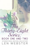 The Thirty-Eight Series: Book One And Two - Len Webster