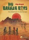 Die Barker Boys. Band 1: Das Geheimnis in den Bergen - Elise Broach, Frank Böhmert