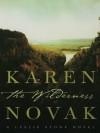 The Wilderness: A Novel - Karen Novak