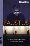 Faustus - Rupert Goold, Ben Power, Christopher Marlowe