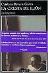 La Cresta de Ilion - Cristina Rivera Garza