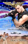 Allied Operations: Military Romantic Suspense (Wings of Gold Book 2) - Tracy Tappan