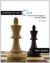 Starting Out with C++: From Control Structures through Objects, 6/e - Tony Gaddis