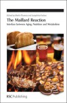 The Maillard Reaction - Royal Society of Chemistry, Josephine Forbes, Royal Society of Chemistry