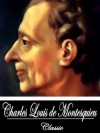 Of The Pleasures Of The Soul And Other Essays (With Active Table of Contents) - Baron de Montesquieu, Charles Louis de Secondat