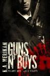 Guns n' Boys: Lui è Veleno (Volume 1) (gay romance, erotico) (Guns n' Boys IT) - K.A. Merikan, Cornelia Grey