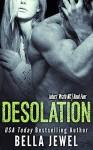 Desolation (Jokers' Wrath MC Book 4) - Bella Jewel, Lauren McKellar