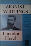 Zionist Writings: Essays and Addresses (Volume 1: 1896 - 1898) - Theodor Herzl
