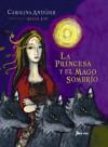 La Princesa y el Mago sombrío - Carolina Andujar