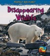 Disappearing Wildlife - Angela Royston