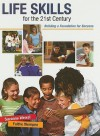 Life Skills for the 21st Century: Building a Foundation for Success - Suzanne Weixel, Faithe Wempen