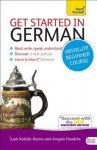 Get Started in German with Two Audio CDs: A Teach Yourself Cget Started in German with Two Audio CDs: A Teach Yourself Course Ourse - Rosi McNab