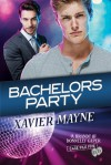 Bachelors Party - Xavier Mayne