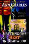 Rattling the Heat in Deadwood (Deadwood #8) - Ann Charles