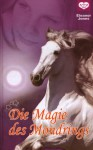 Die Magie des Mondrings - Eleanor Jones, Suzanne Bürger