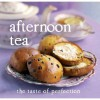 Afternoon Tea - Love Food, Linda Doeser