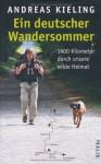 Ein Deutscher Wandersommer - Andreas Kieling