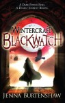 Wintercraft: Blackwatch - Jenna Burtenshaw