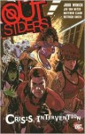 Outsiders, Vol. 4: Crisis Intervention - Judd Winick, Jen Van Meter, Matthew Clark, Dietrich Smith
