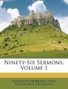 Ninety-Six Sermons, Volume 1 - Lancelot Andrewes, John Posthumus Parkinson