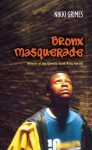 Bronx Masquerade - Nikki Grimes