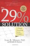 The 29% Solution: 52 Weekly Networking Success Strategies - Ivan R. Misner
