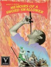 Memoirs of a Sword Swallower - Daniel P. Mannix