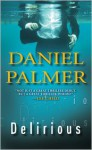 Delirious - Daniel Palmer