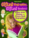 Gifted Biographies, Gifted Readers!: Higher Order Thinking with Picture Book Biographies - Nancy Polette