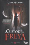 Il custode di Freya - Cliff McNish, Luca Tarenzi