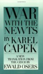 War With the Newts - Karel Čapek, Ewald Osers