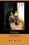 Madame Bovary: Roman - Gustave Flaubert, Maria Dessauer