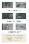 The Griffin Poetry Prize Anthology: A Selection of the 2005 Shortlist - Erin Moure, Erin Moure