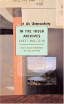 In the Freud Archives - Janet Malcolm, A.O. Scott