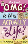 OMG! Is This Actually My Life? - Rae Earl