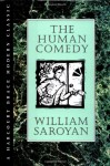 The Human Comedy - William Saroyan, Don Freeman, Michael Farmer