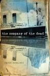 The Company of the Dead - David Kowalski